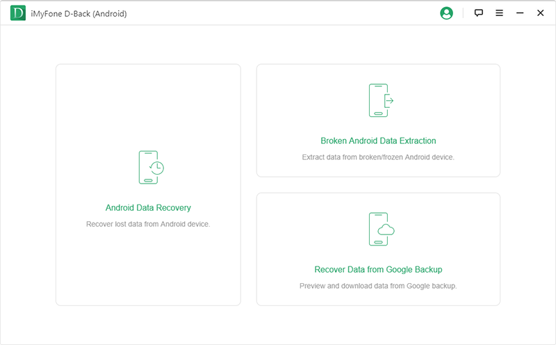 iMyFone D Back for Android android data recovery