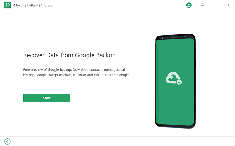 iMyFone D Back for Android recover data from google backup