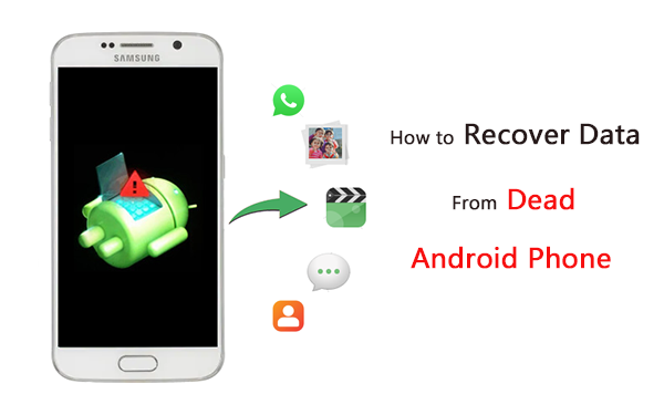 how to recover data from dead android